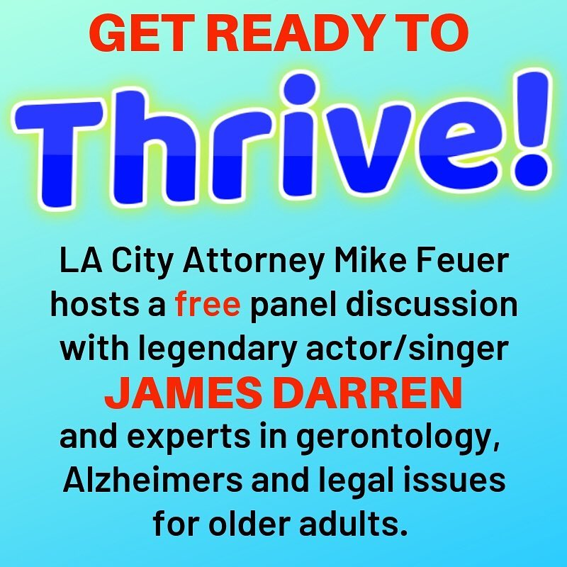 City Atty Mike Feuer invites you to THRIVE!